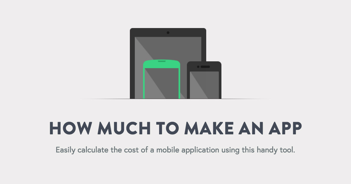 How Much Does It Cost To Make An App App Cost Calculator